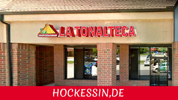 LA TONALTECA HOCKESSIN